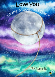 Love You to the Moon and Back COVER draft-1 3x4